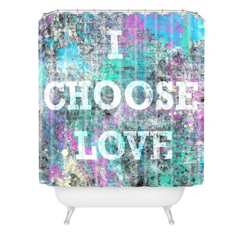 Amy Smith I Choose Love Shower Curtain