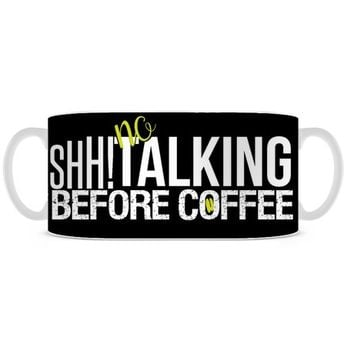 shh no talking mug