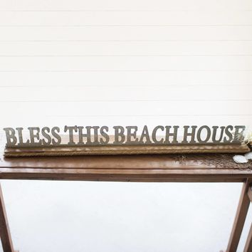 Bless This Beach House Sign