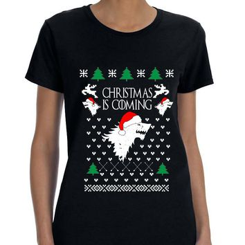 Women's T Shirt Christmas Is Coming House Stark Ugly Xmas Tee