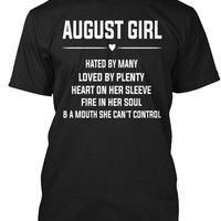 August Girl, Hated By Many Loved T-Shirt