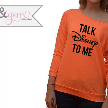 "Disney Shirt // ""Talk Disney to me"" funny disney lover shirt // Mickey Shirt // Minnie Shirt // Hilarious Disney Women's Clothing"