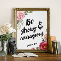 Bible Quote Print, Be strong and courageous, Joshua 1:9, Bible Verse, Bible Scripture art floral, Inspirational Print, Christian Wall Decor