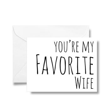 You're My Favorite Wife Card