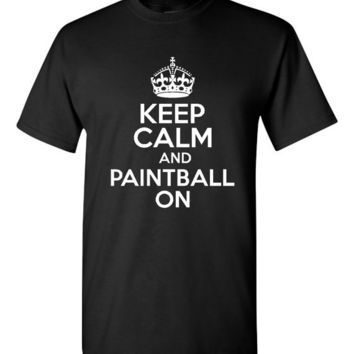 Keep Calm and Paintball On. Awesome Sport Shirts. Funny Graphic Tshirts For All Ages. Ladies And Unisex Style. Makes a Great Gift!!