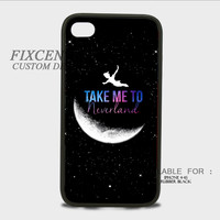 Peter Pan Take Me To Neverland Rubber Cases for iPhone 4,4S, iPhone 5,5S, iPhone 5C, iPhone 6, iPhone 6 Plus, Samsung Galaxy S3, Samsung Galaxy S4, Samsung Galaxy S5  phone case design