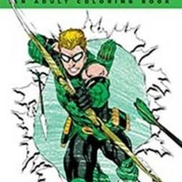 Green Arrow: an Adult Coloring Book Coloring Dc CLR CSM