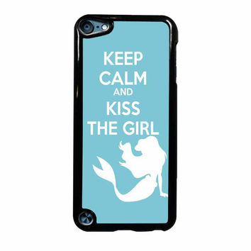 Keep Calm And Kiss The Girl iPod Touch 5th Generation Case