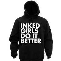 """Inked Girls Do it Better"" Pullover Hoodie by Dpcted (Black)"