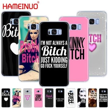 HAMEINUO I'M NOT ALWAYS A BITCH cell phone case cover for Samsung Galaxy S9 S7 edge PLUS S8 S6 S5 S4 S3 MINI