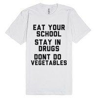 School, Drugs, Vegetables-Unisex White T-Shirt