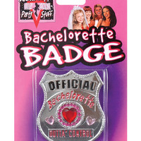 Bachelorette Party Outta Control Official Badge