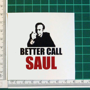 Better Call Saul Goodman Breaking Bad TV Show Sticker Decal Lawyer Legal Trouble