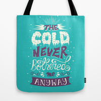 Frozen: The Cold Never Bothered Me Anyway Tote Bag by Risa Rodil