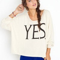 Just Say Yes Sweatshirt in  Clothes Tops at Nasty Gal