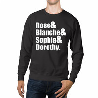 The Golden Girls Names Unisex Sweaters - 54R Sweater