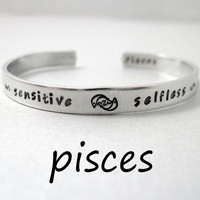 Zodiac Sign Bracelet - PISCES - 2-Sided Hand Stamped Aluminum Cuff - Gifts Under 20