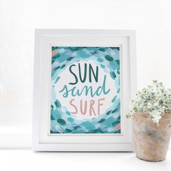 Sun Sand Surf Coastal Quote Surfer Painting Wall Art Print