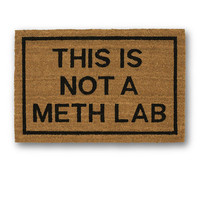 This is Not A Meth Lab Brown Coir Doormat
