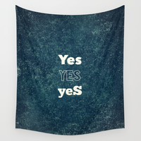 YES 1 Wall Tapestry by White Print Design