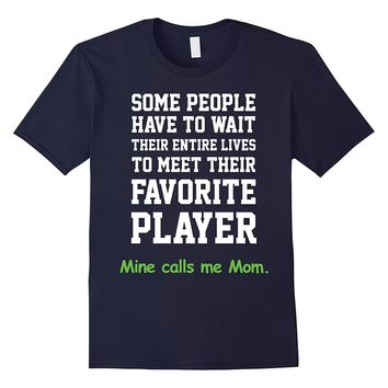Soccer Mom T-shirt- My Favorite Player Calls Me Mom- Sports