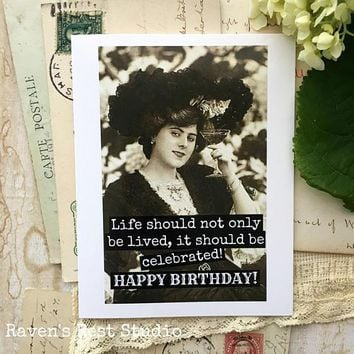 Life Should Not Only Be Lived, It Should Be Celebrated! Funny Vintage Style Happy Birthday Card FREE SHIPPING