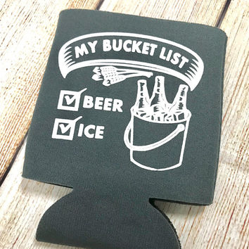 My Bucket List Beer Cooler - Beer and Ice | Drink Cooler | Can Holder | Can Huggie | Birthday | Camping | Beer Cooler
