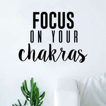 Focus on Your Chakras Quote Wall Decal Sticker Room Bedroom Art Vinyl Inspirational Decor Yoga