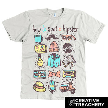 How to Spot a Hipster t-shirt | Makes a great gift