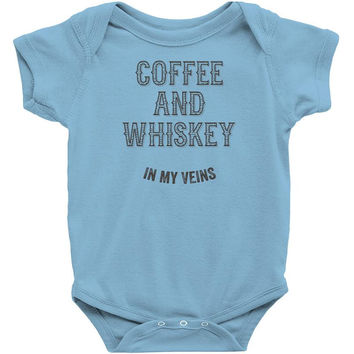 Coffee And Whiskey In My Veins Infant Clothing