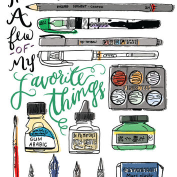 Pen and Ink Artist Tools Print // Typography and Lettering Illustration // These are a Few of My Favorite Things
