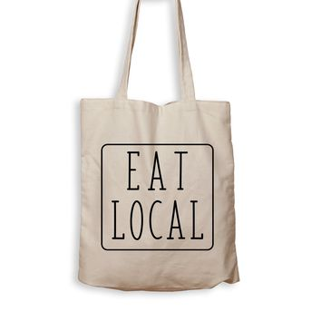 Eat Local - Tote Bag