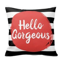 Red Paint Hello Gorgeous Black and White Striped Throw Pillow