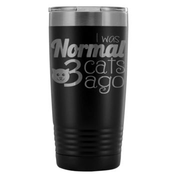 Funny Cat Travel Mug I Was Normal 3 Cats Ago 20oz Stainless Steel Tumbler