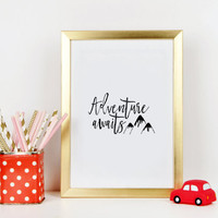 PRINTABLE ART Mountains Calling Nursery Wall Art Adventure Awaits Nursery Poster Adventure time Inspirational Quotes Adventure Sign Quotes