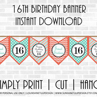 Printable 16th Birthday Party Banner, Sweet 16 Birthday Banner,  Coral & Aqua Chevron Banner by SUNSHINETULIPDESIGN