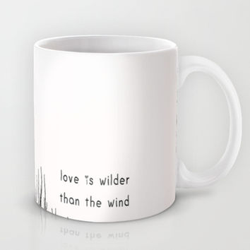 love is wilder than the wind Mug by ingz