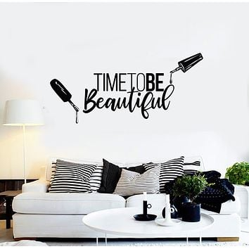 Vinyl Wall Decal Time To Be Beautiful Quote Manicure Polish Beauty Nail Salon Stickers Mural (g908)