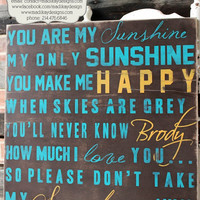 You Are My Sunshine Wood or Canvas Sign, Nursery Sign, Baby Sign, Wall Sign, Wall Art