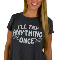 Try Anything Tee