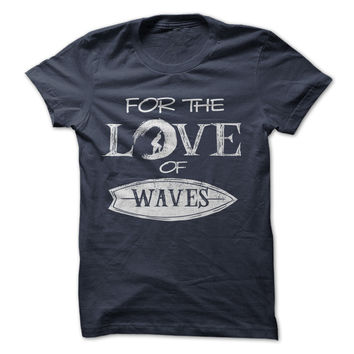 For The Love Of Waves