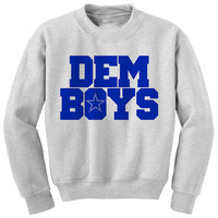 DEM BOYS | Dallas sweatshirt | dem boys sweatshirt