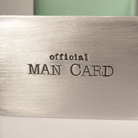 OFFICIAL MAN CARD - card, hand stamped wallet insert, hand stamped credit card, custom card, custom wallet insert, personalized message