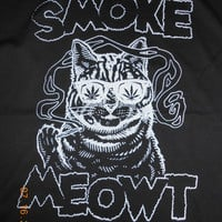 smoke meowt a shirt that gets you high and has a cat on it ppppuuurrrrfect weed