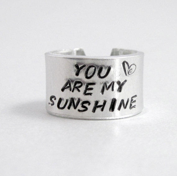 You Are My Sunshine - Hand Stamped Aluminum Ring - Customizable