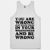 You Are Wrong | HUMAN