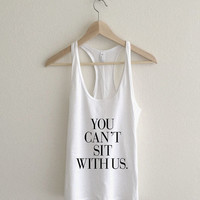 You Can't Sit With Us Mean Girls Vogue Racerback Tank Top