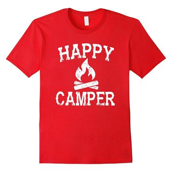Happy Camper T Shirt - Fun Camping Campfire Funny