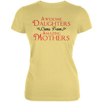 Mothers Day - Awesome Daughters Amazing Yellow Juniors Soft T-Shirt