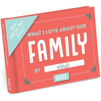 What I Love About Our Family - Fill In The Love Journal